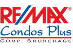RE/MAX Condos Plus Corp., Brokerage*